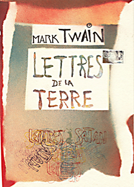 visuel du Livre de Mark Twain - Lettres de La Terre