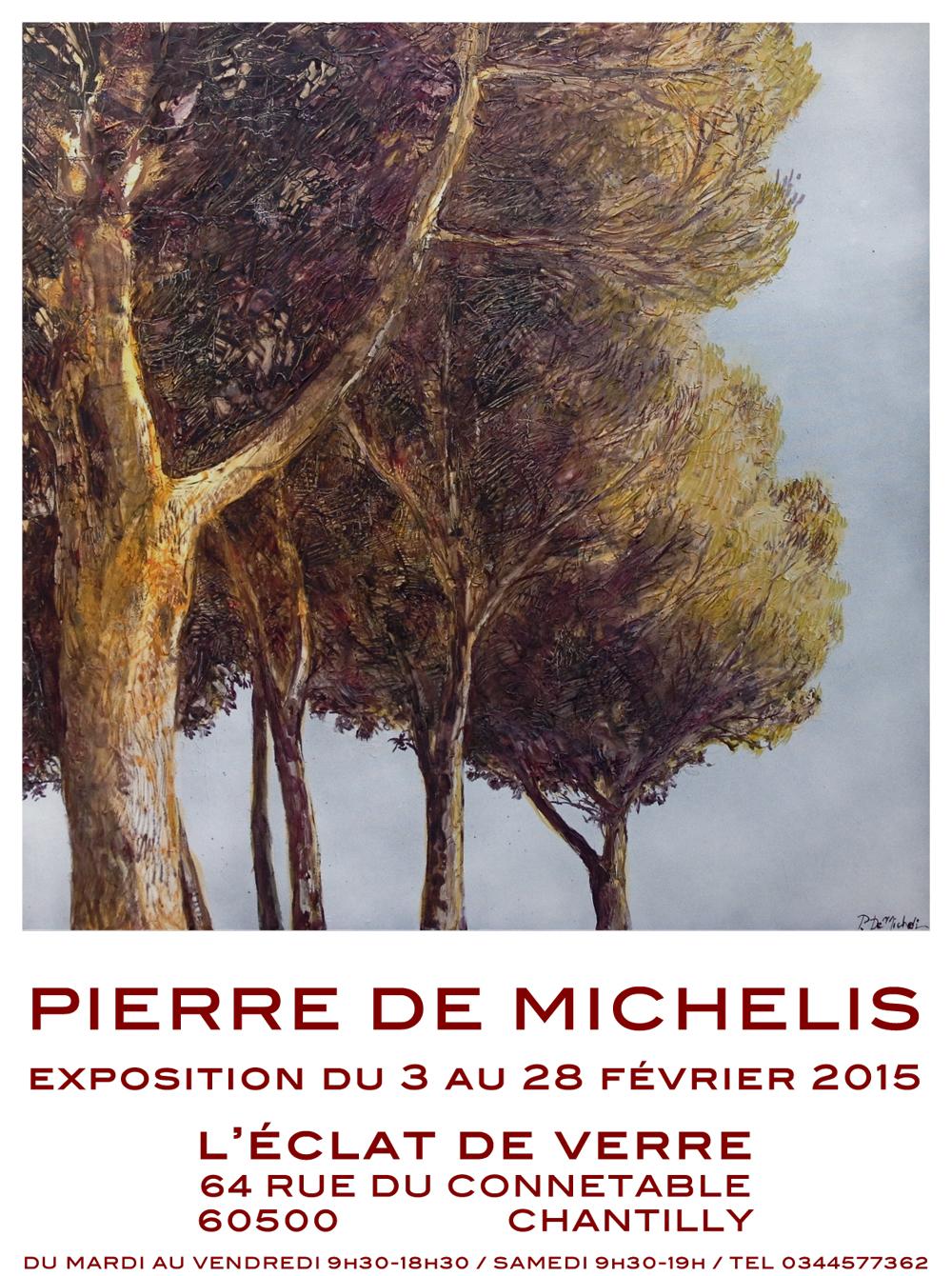 Exposition de Peinture Pierre de Michélis à Chantilly