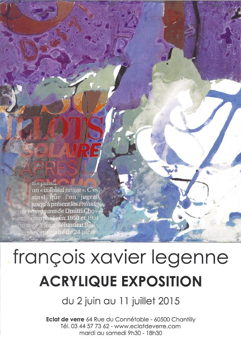 Exposition acrylique de François Xavier Legenne