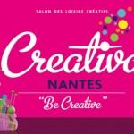 Salon Créativa Nantes les 29, 30, 31 octobre & 1er Novembre 2015