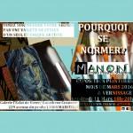 Mars 2016 – Manon Exposition de Peintures POURQUOI SE NORMER ?»