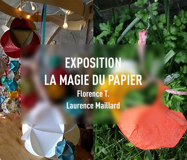 Exposition la magie du papier