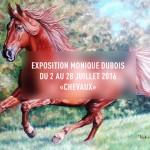 2 au 28 juillet 2016 – Exposition Monique Dubois – Chantilly