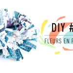 DIY #3 Fleurs en papier : L'oeillet en papier