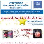 Jusqu'au 24 Décembre 2016 – Luxembourg – Marché de Noël, Programme des cours et animations