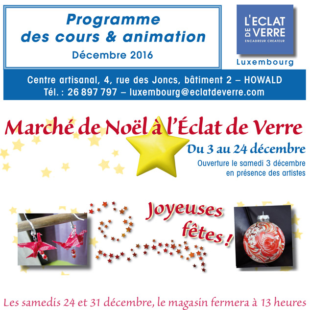 Affiche Marché de Noël à L'Eclat de Verre de Luxembourg du 3 au 24 décembre 2016