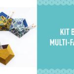 Kit boîte multi-facettes
