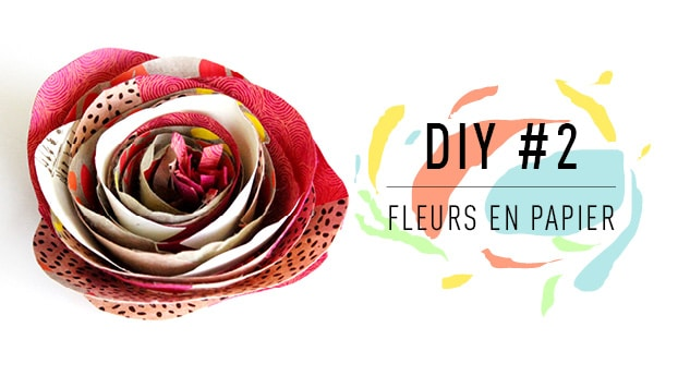DIY #2 Fleur en papier : La rose