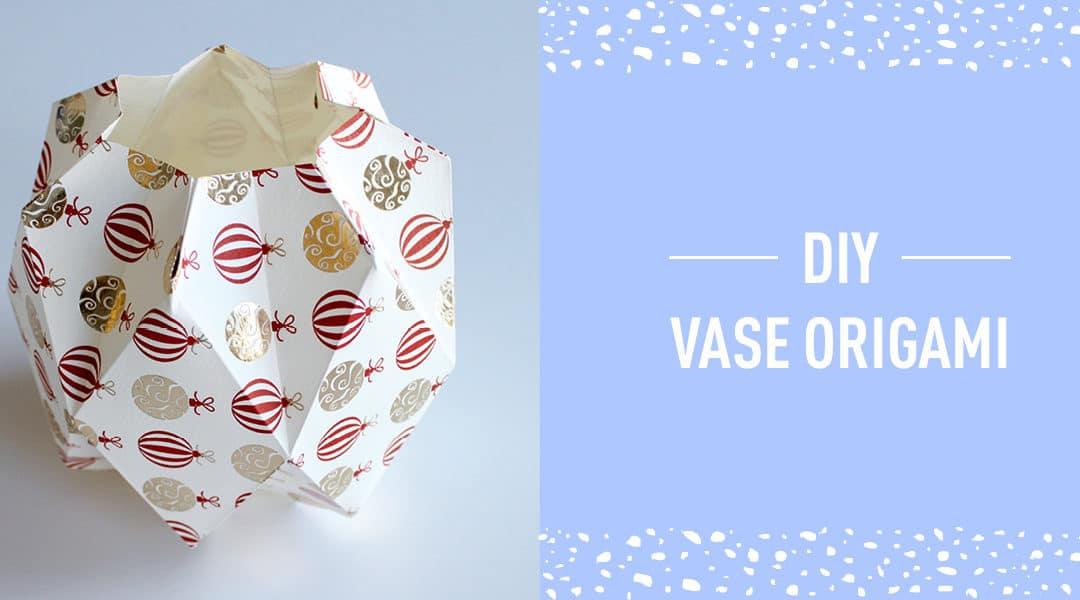 DIY #5 Noël : Vase Origami
