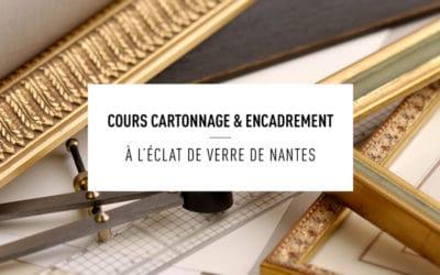 Ateliers d'encadrement et cartonnage à Nantes 2020