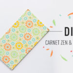 DIY Carnet Zen