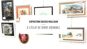 Exposition Solveig Mulligan Grenoble