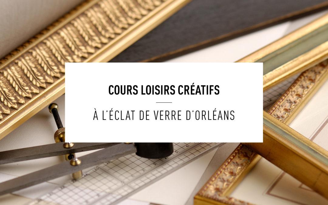 Cours loisirs créatifs Orléans 2020